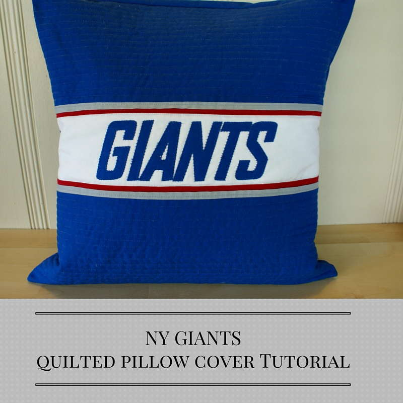 NY GIANTS quilted pillow cover tutorial
